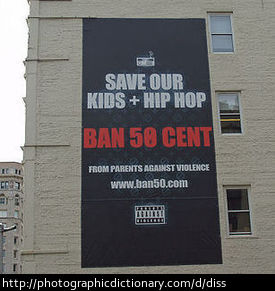 A billboard dissing artist 50 Cent.