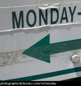 Photo of a sign saying Monday