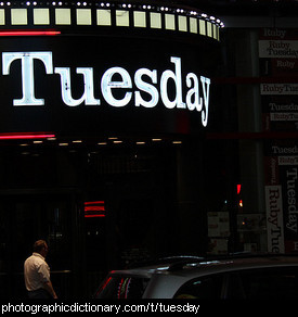 Photo of a sign saying Tuesday